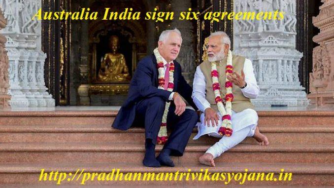Australia India sign six agreements