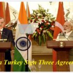 India Turkey Sign Three Agreement 2017