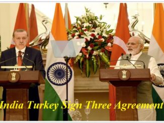 India Turkey Sign Three Agreement