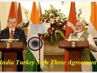 India Turkey Sign Three Agreement