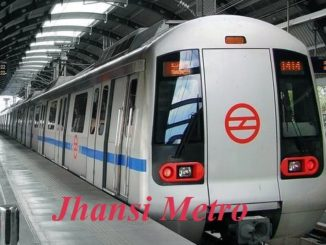 Jhansi Metro