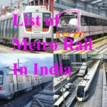 List of Metro Rail In India