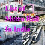 List of Metro Rail In India