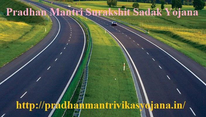 Pradhan Mantri Surakshit Sadak Yojana