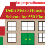 Delhi Metro Housing Scheme for 550 Flats