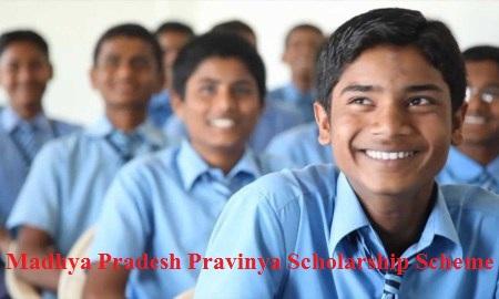 Madhya Pradesh Pravinya Scholarship Scheme