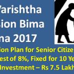 Varishtha Pension Bima Yojana 2017