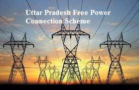 Uttar Pradesh free power connection scheme