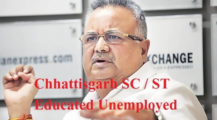 Chhattisgarh SC / ST Educated Unemployed