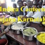 Indira Canteen Yojana Karnataka