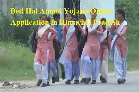 Beti Hai Anmol Yojana Online Application in Himachal Pradesh