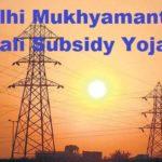 Delhi Mukhyamantri Bijali Subsidy Yojana
