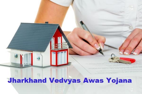 Jharkhand Vedvyas Awas Yojana