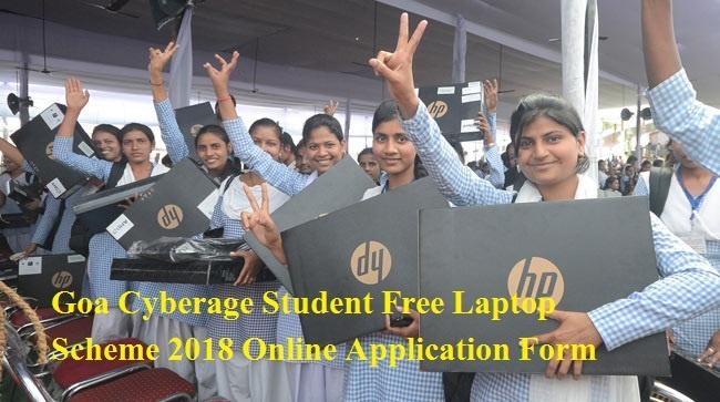 Goa Cyberage Student Free Laptop Scheme 2018 Online Application Form