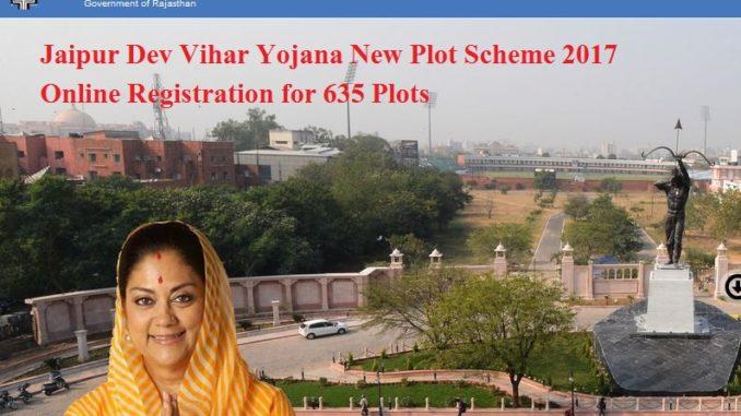 Jaipur Dev Vihar Yojana New Plot Scheme 2017 Online Registration for 635 Plots