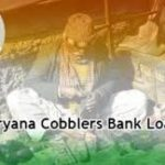 Bank Loans for Cobblers in Haryana