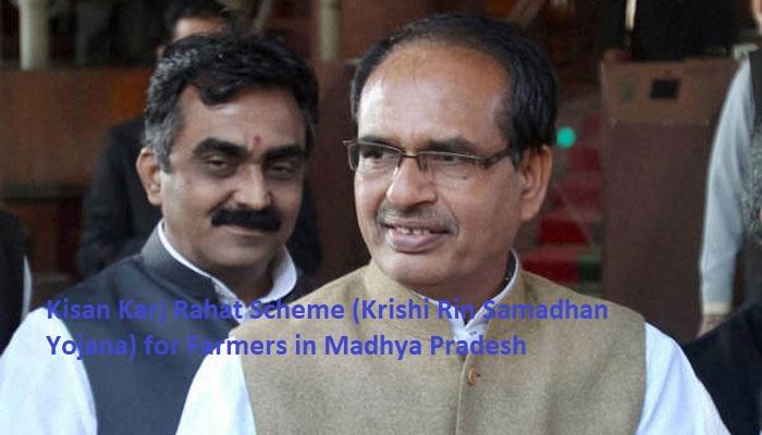 Kisan Karj Rahat Scheme (Krishi Rin Samadhan Yojana) for Farmers in Madhya Pradesh