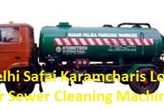 Delhi Safai Karamcharis Loan for Sewer Cleaning Machines
