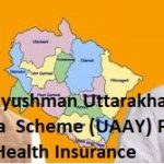 Uttarakhand Atal Ayushman Yojana