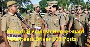 Himachal Pradesh Home Guard volunteers Driver 103 Posts