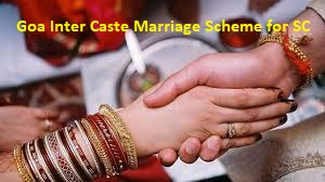 Goa Inter Caste Marriage Scheme for SC