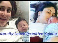 Maternity Leave Incentive Yojana