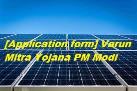 [Application form] Varun Mitra Yojana PM Modi