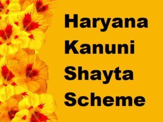 Haryana Kanuni Shayta Scheme